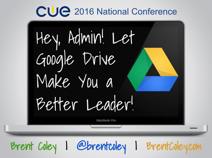 Hey, Admin! Let Google Drive Make You a Better Leader!